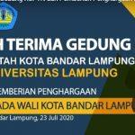 Serah Terima Gedung RSPTN dan Pemberian Penghargaan Dana Wira Utama kepada Wali Kota Bandar Lampung